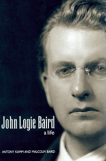 the cover of John Logie Baird: a life